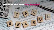 When Is the 2021 Tax Season?
