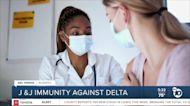In-Depth: J&J immunity against the delta variant