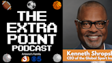 The Extra Point Podcast: Kenneth Shropshire of Global Sports Institute