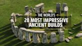 The 20 Most Impressive Ancient Builds You Have to See in Your Life
