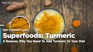 6 Reasons Why You Need To Add Turmeric To Your Diet