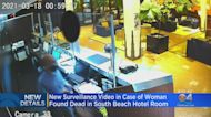 New Surveillance Video In Case Of Woman Found Dead In South Beach Hotel Room
