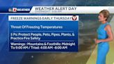 WATCH: Freeze warnings through early Thursday