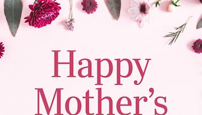 40 Mother's Day Quotes That Are Sure to Brighten Her Day