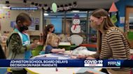 Johnston school board tables decision to institute a mask mandate