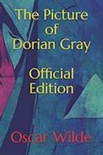 The Picture of Dorian Gray (Academic Edition): With Introduction, Author Bio, Study Guide & Chapter Quizzes