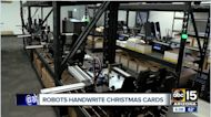 Valley business uses robots to write Christmas cards