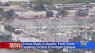Arrests Made In Surfside Condo Collapse Victims Identity Theft Investigation