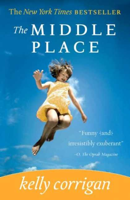 Book Review: The Middle Place by Kelly Corrigan