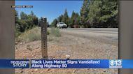 Black Lives Matter Road Signs Along Highway 50 Vandalized