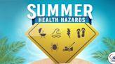 Enjoy summer activities while avoiding health hazards