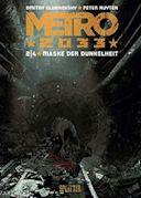 Metro 2033 (Comic). Bd. 1: Wo die Welt endet
