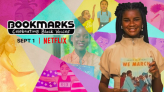 Activist, Host of Netflix' Bookmarks, Marley Dias Shares The Secrets of Making An Impact