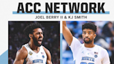 UNC's Joel Berry & K.J. Smith Join ACC Network's Basketball Coverage