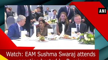 Watch: EAM Sushma Swaraj attends reception hosted by Russian PM Medvedev