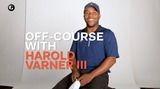 Off-Course with Harold Varner III