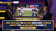 Skip Bayless: It's officially over for Eagles' Carson Wentz, it's Jalen Hurts' time | UNDISPUTED