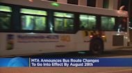MTA Announces Bus Route Changes To Go Into Effect By Aug. 29th