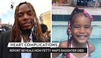 Fetty Wap's Late Daughter Lauren, 4, Died from Heart Defect Complications: Report