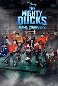 The Mighty Ducks: Game Changers (TV-PG)