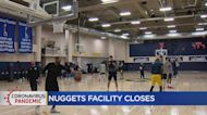 Nuggets Close Practice Facility After Positive Coronavirus Tests