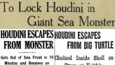That time Harry Houdini was swallowed by a sea monster   Boing Boing