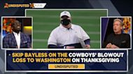 Skip Bayless isn't happy with Mike McCarthy's costly fake punt in Cowboys' blowout loss to Washington   UNDISPUTED