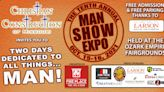 The 10th annual Man Show Expo heads to the Fairgrounds this weekend
