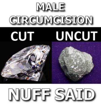 Circumcised penises are like polished diamonds?