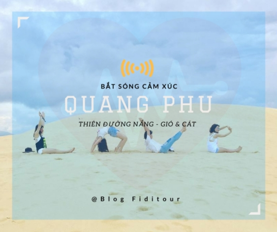 Bạn đã đi đồi cát Quang Phú?