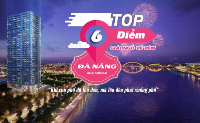 Bạn đã biết hết những điểm vui chơi vào ban đêm ở Đà nẵng ?