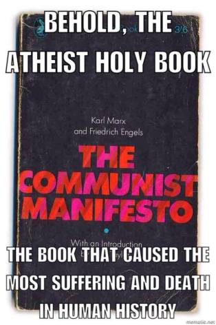 Why do the atheists say they have no book when many atheists who gained power used the ideals in this book exclusively to eradicate religion?