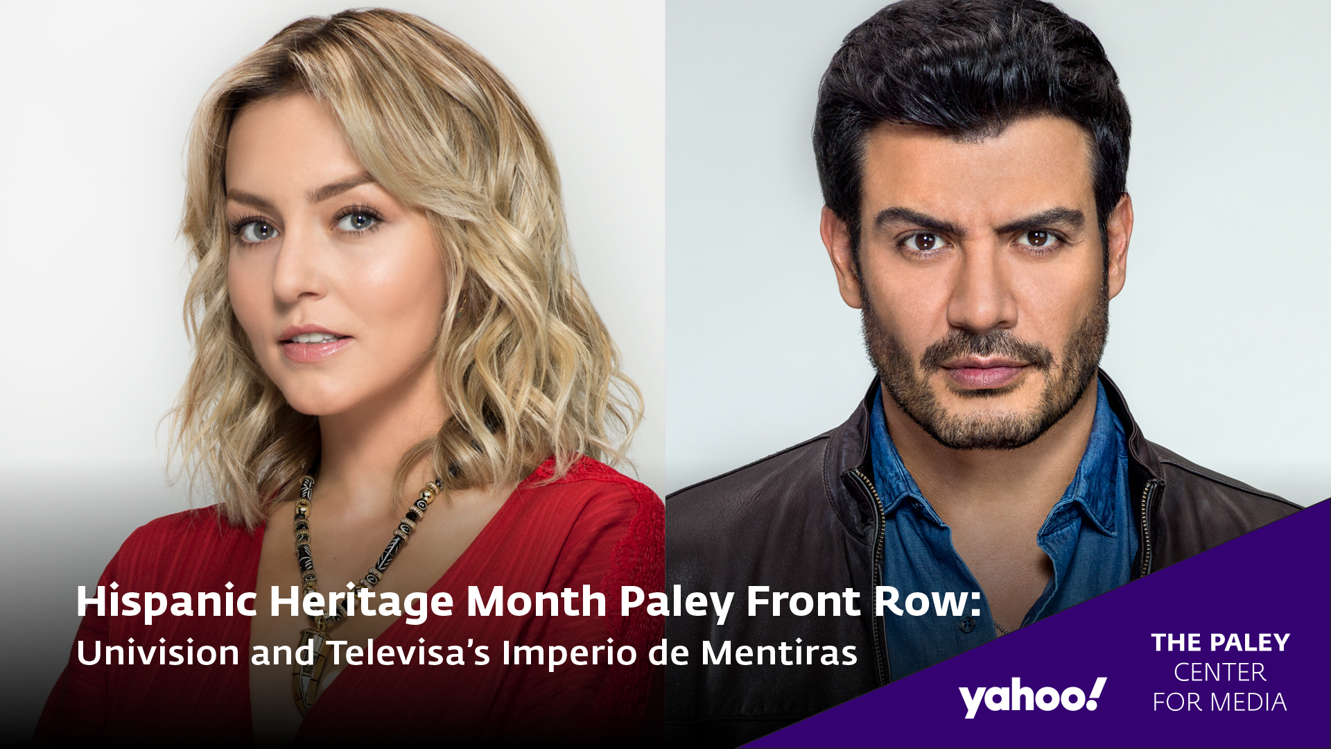 Hispanic Heritage Month: Televisas Imperio de Mentiras: A Conversation with the Stars and Producer at Paley Front Row 2020