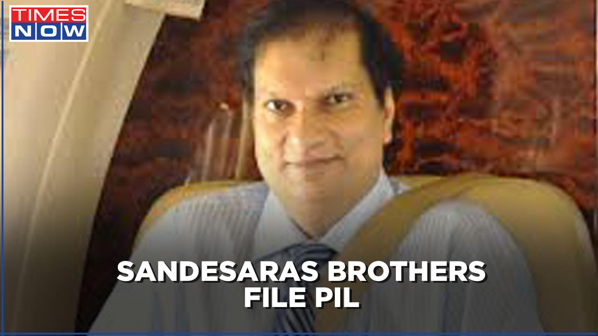 Sandesaras scam probe: Accuse brothers claim case against ...