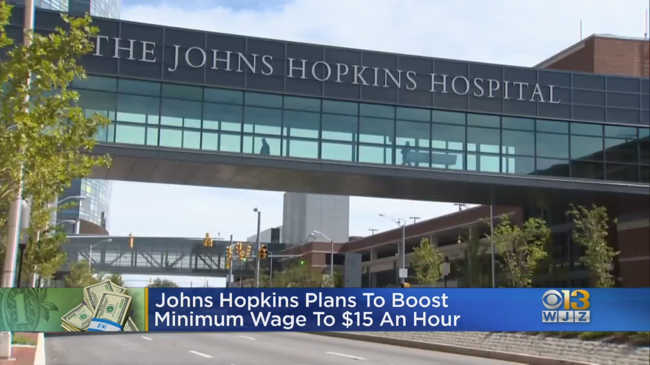 Johns Hopkins Plan To Boost Minimum Wage To $15 An Hour