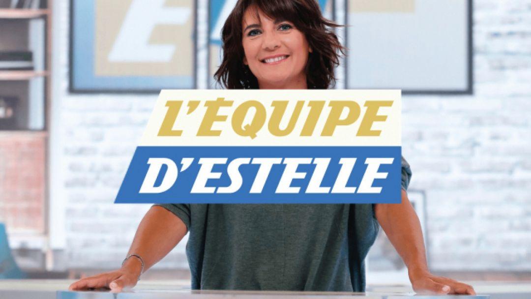 Émission - Replay : L'Équipe d'Estelle du 12 mai