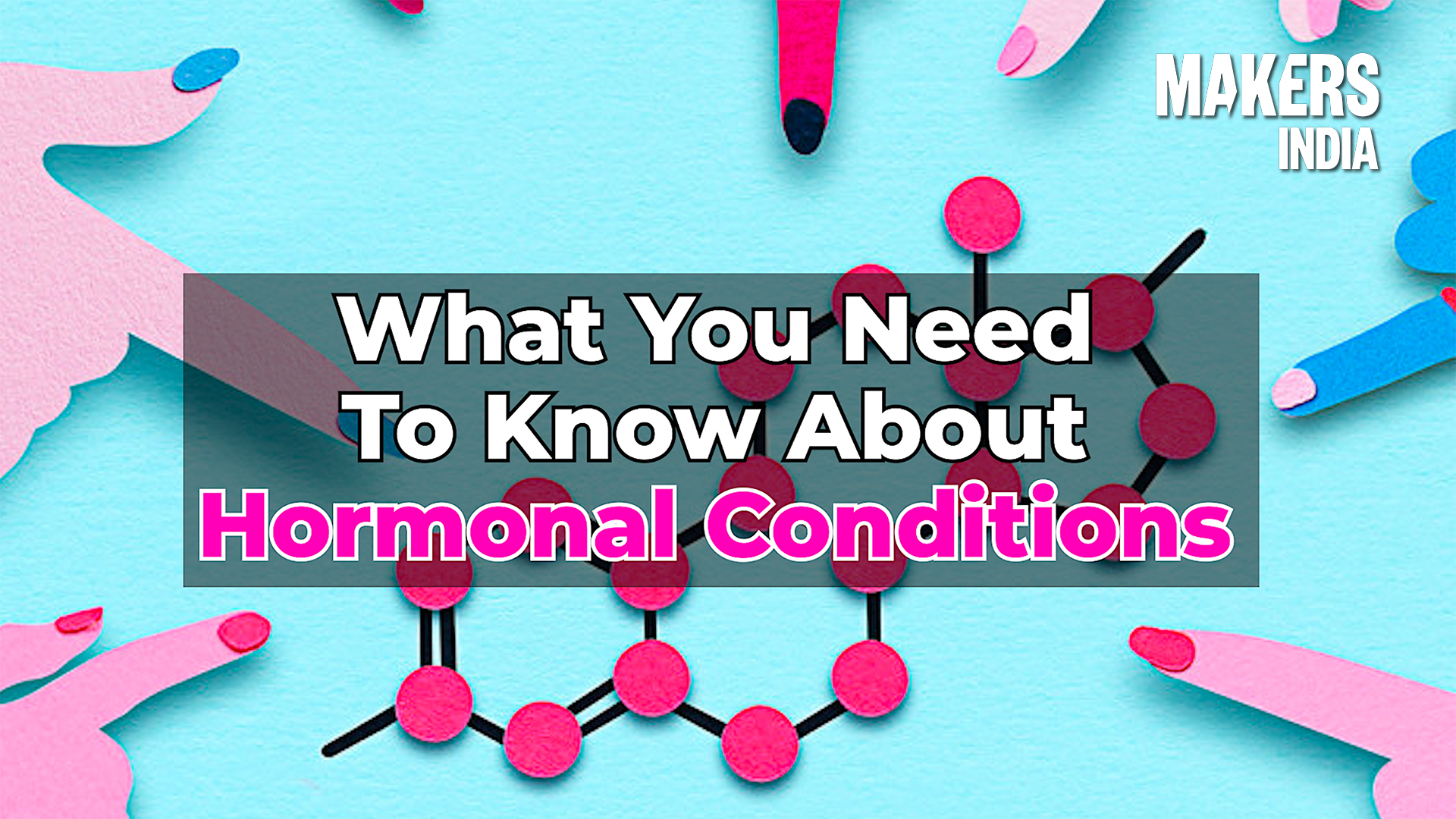 Women's Hormone Health: Conditions That You Need To Know About