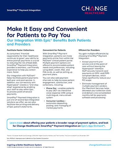 Change Healthcare SmartPay™ is Integrated with Epic's MyChart® and Hyperspace®