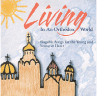 Living in an Orthodox World