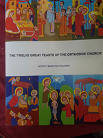 The Twelve Great Feasts of the Orthodox Church