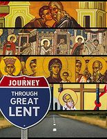 Journey Through Great Lent