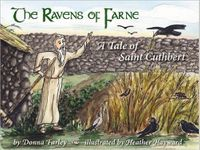 The Ravens of Farne: A Tale of St. Cuthbert