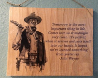 John Wayne Quote on Wood
