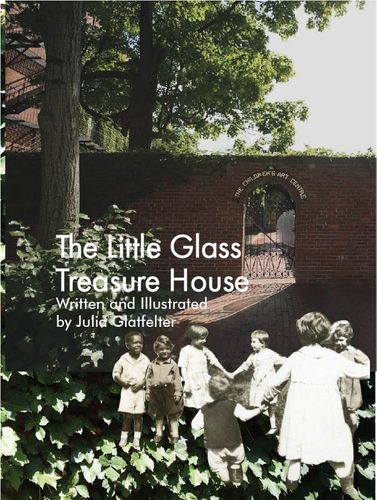 The Little Glass Treasure House (coming April 8)