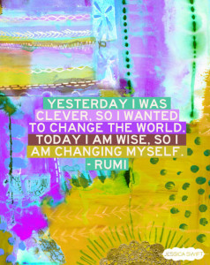 Image by Jessica Swift with Rumi quote: