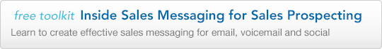 The Inside Sales Messaging Toolkit