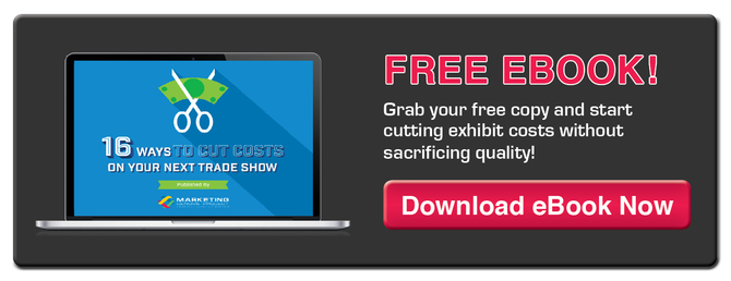 16 Ways to Cut Costs on Your Next Trade Show