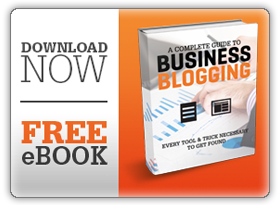 A Complete Guie to Business Blogging