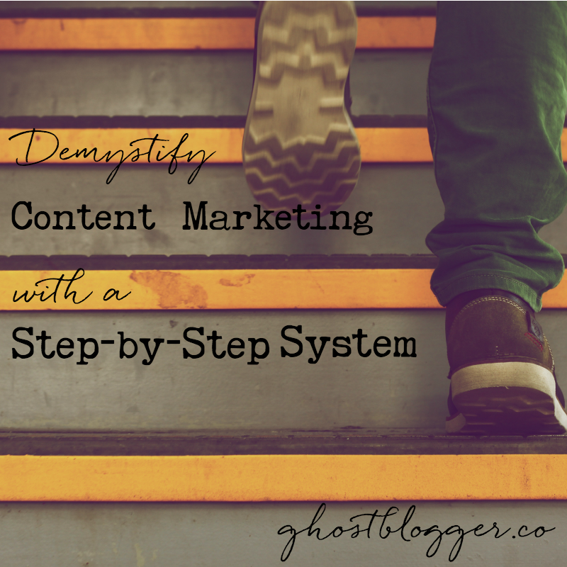 step-by-step content marketing system