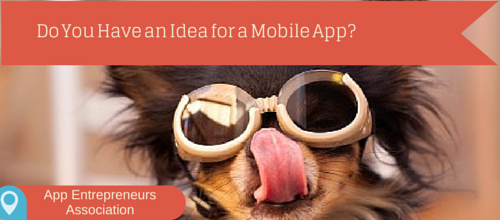 Do You Have an Idea For a Mobile App-